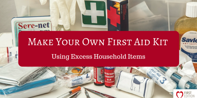 DIY First Aid Kit – Using Household Items