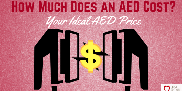 How Much Does an AED Cost? – Your Ideal AED Price