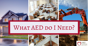 What AED do I Need?