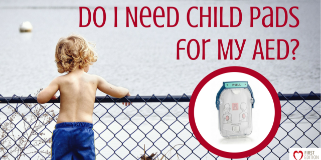 Do I Need Child Pads for My AED?