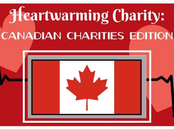 Heartwarming Charity Blog - Canadian Charities
