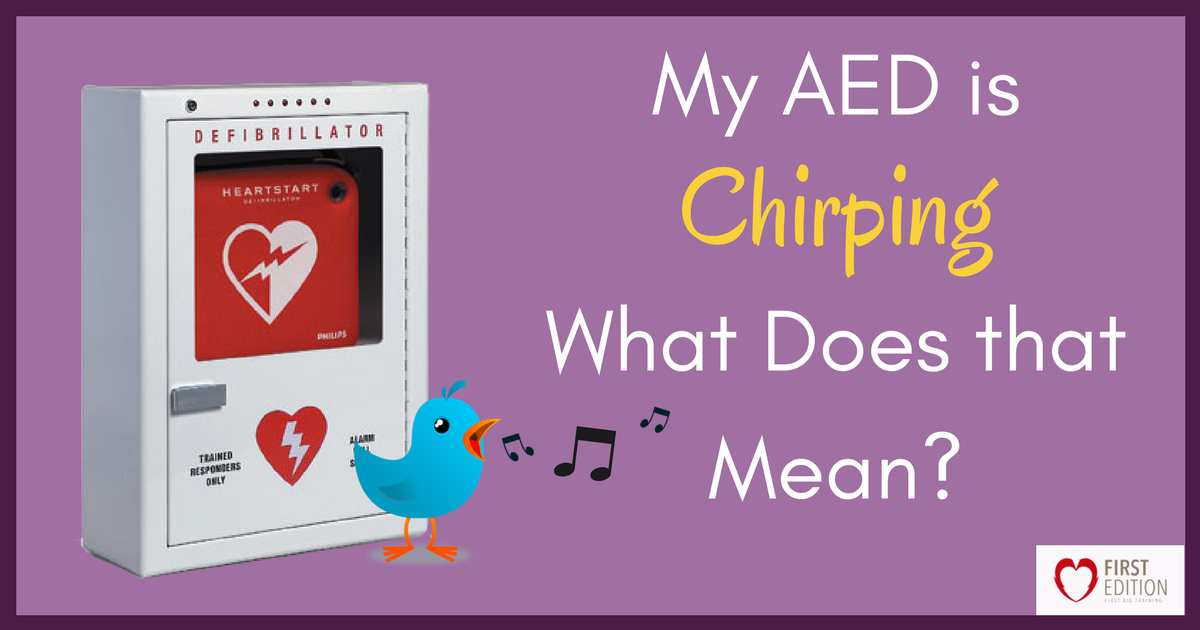 My AED is Chirping, What does that mean?
