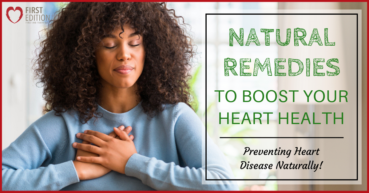 Natural Remedies to Boost Your Heart Health – Preventing Heart Disease Naturally Image