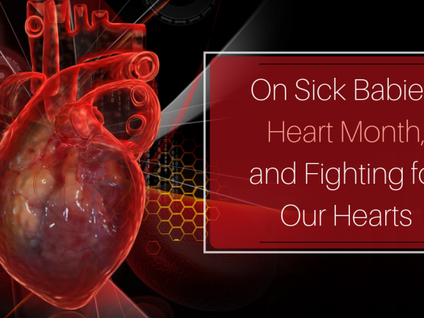 Sick Babies Heart Month Image