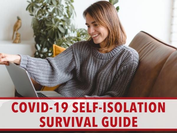COVID-19 Self Isolation Survival Guide Image